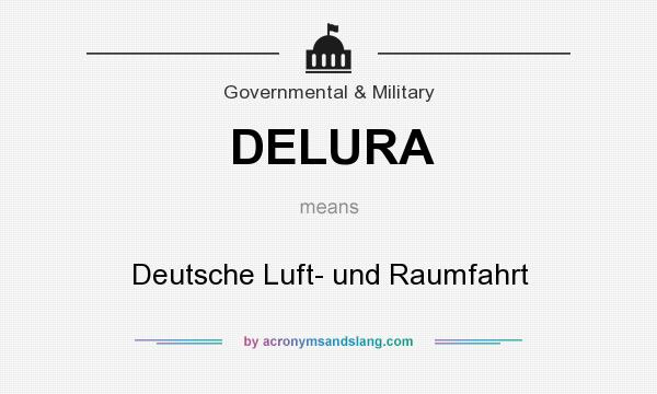 What does DELURA mean? It stands for Deutsche Luft- und Raumfahrt