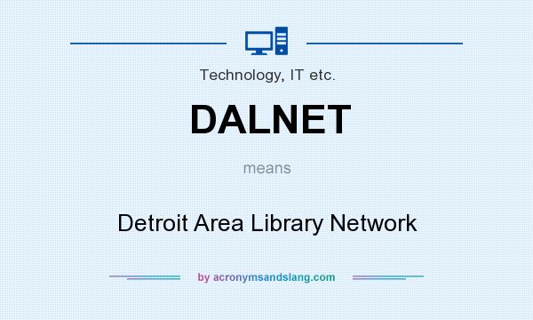 What does DALNET mean? It stands for Detroit Area Library Network