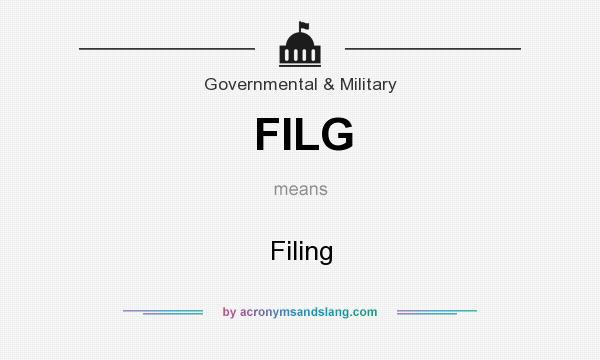 What does FILG mean? It stands for Filing