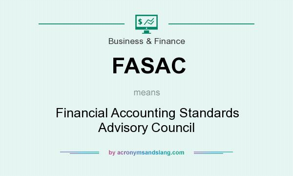 What does FASAC mean? It stands for Financial Accounting Standards Advisory Council