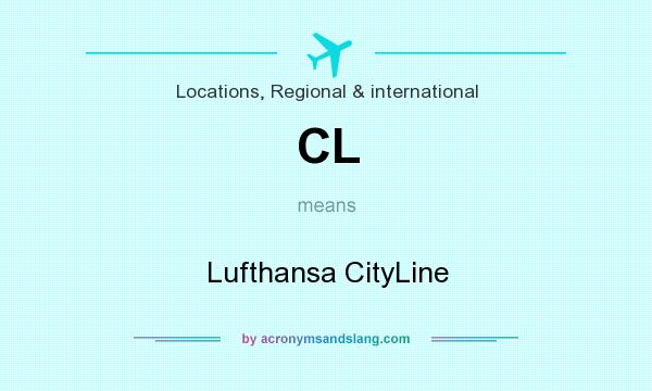 What does CL mean? It stands for Lufthansa CityLine