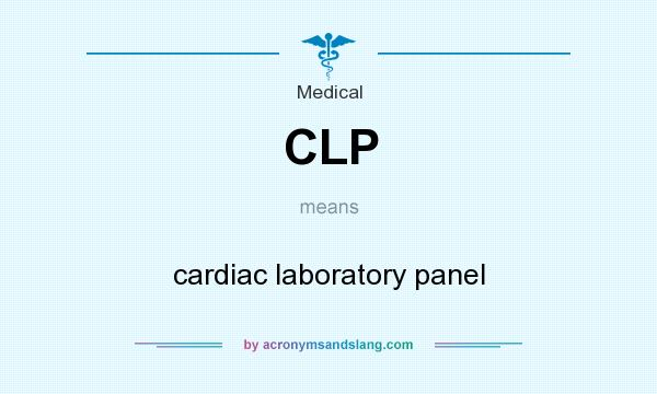 What does CLP mean? It stands for cardiac laboratory panel