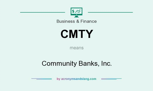 What does CMTY mean? It stands for Community Banks, Inc.