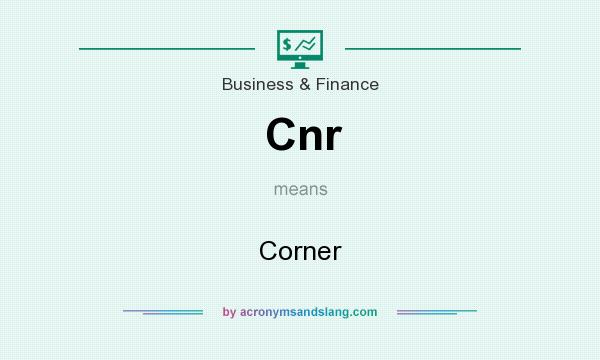 What does Cnr mean? It stands for Corner