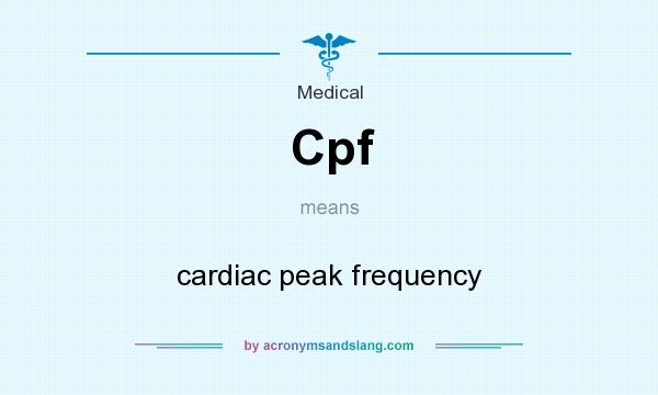 What does Cpf mean? It stands for cardiac peak frequency