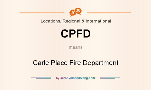 What does CPFD mean? It stands for Carle Place Fire Department