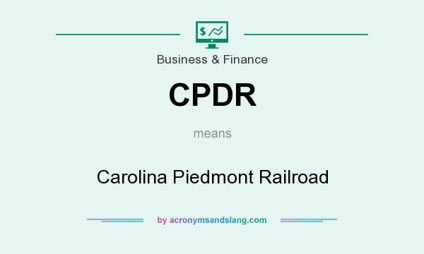What does CPDR mean? It stands for Carolina Piedmont Railroad