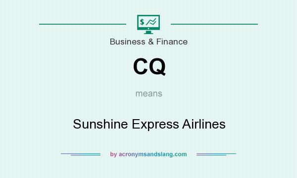 What does CQ mean? It stands for Sunshine Express Airlines