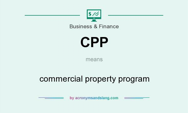 What does CPP mean? It stands for commercial property program