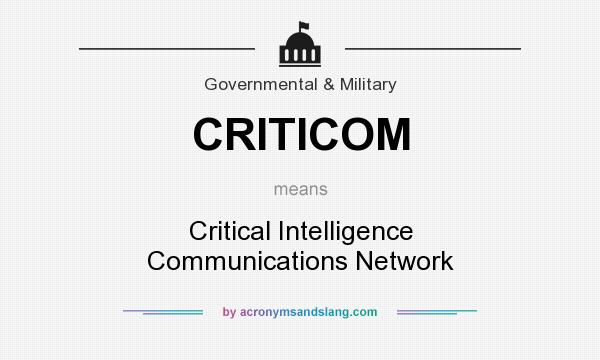 What does CRITICOM mean? It stands for Critical Intelligence Communications Network