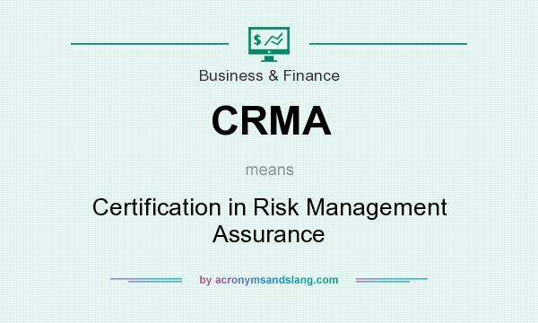CRMA - Certification in Risk Management Assurance in Business ...