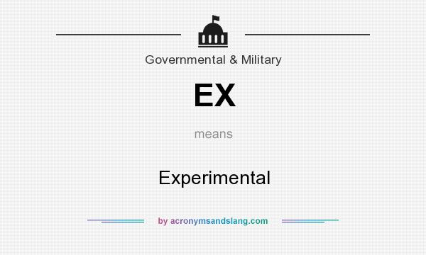 What does EX mean? It stands for Experimental