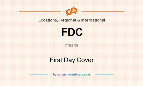 What does FDC mean? It stands for First Day Cover