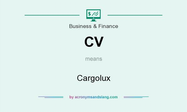 What does CV mean? It stands for Cargolux