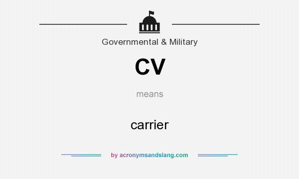 What does CV mean? It stands for carrier