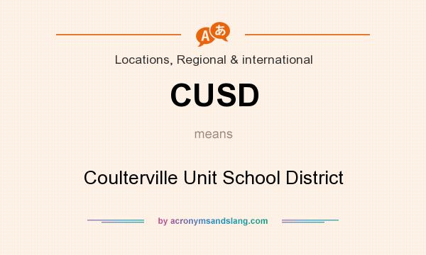 What does CUSD mean? It stands for Coulterville Unit School District
