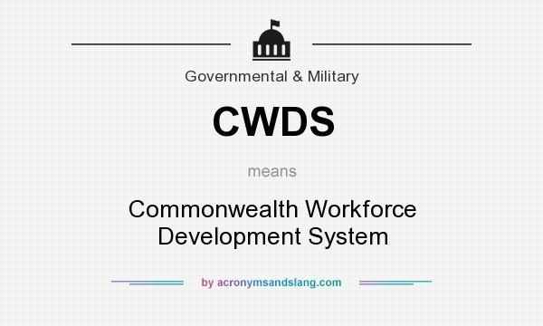 What does CWDS mean? It stands for Commonwealth Workforce Development System