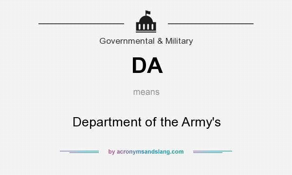 What does DA mean? It stands for Department of the Army`s