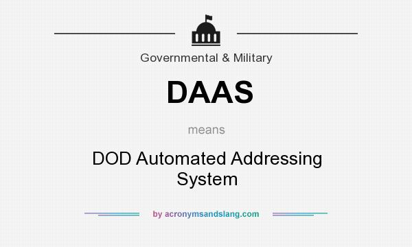 What does DAAS mean? It stands for DOD Automated Addressing System