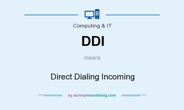 What does DDI mean? It stands for Direct Dialing Incoming