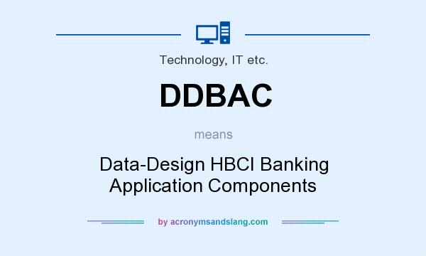 What does DDBAC mean? It stands for Data-Design HBCI Banking Application Components