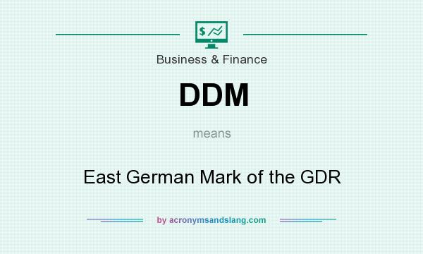 What does DDM mean? It stands for East German Mark of the GDR