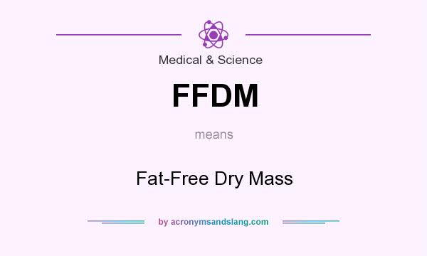 What does FFDM mean? It stands for Fat-Free Dry Mass