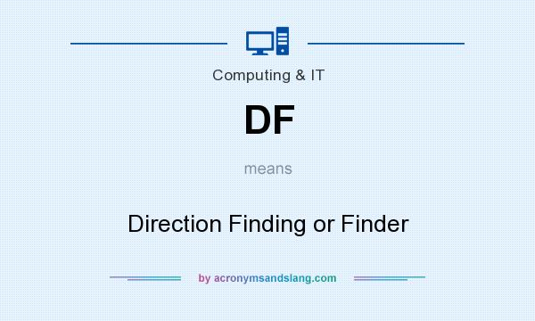 What does DF mean? It stands for Direction Finding or Finder