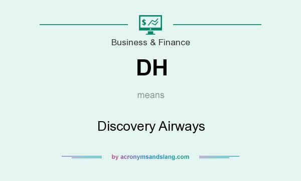 What does DH mean? It stands for Discovery Airways