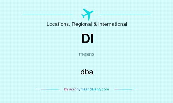 What does DI mean? It stands for dba