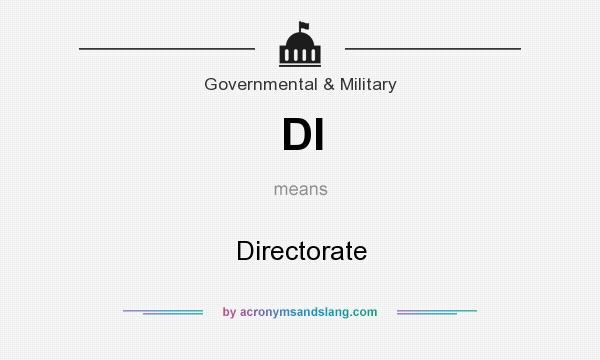 What does DI mean? It stands for Directorate