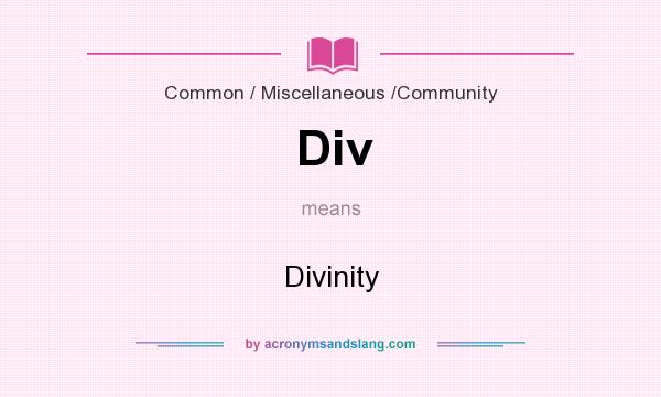 What does Div mean? It stands for Divinity
