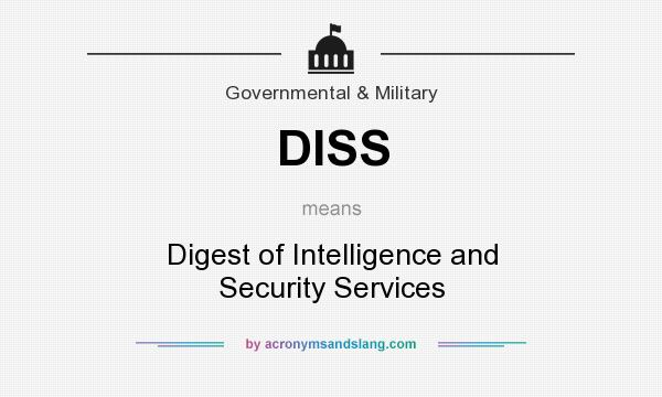 What does DISS mean? It stands for Digest of Intelligence and Security Services
