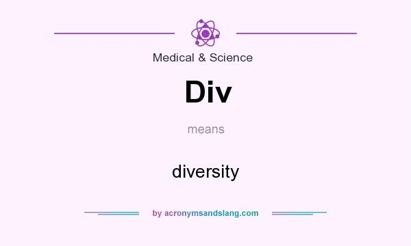 What does Div mean? It stands for diversity