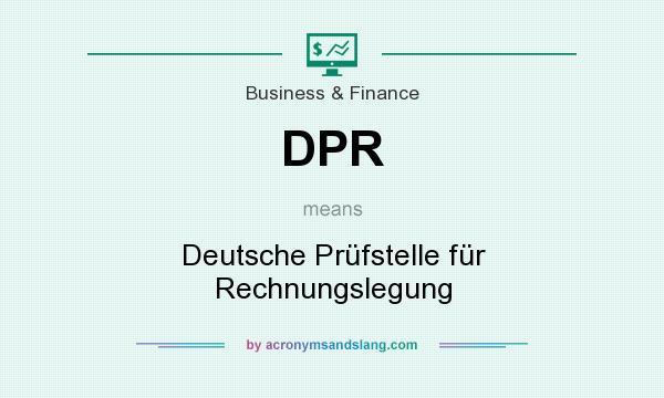What does DPR mean? It stands for Deutsche Prüfstelle für Rechnungslegung