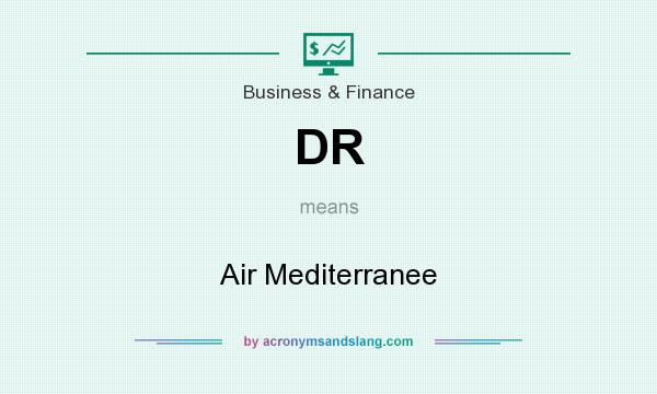 What does DR mean? It stands for Air Mediterranee