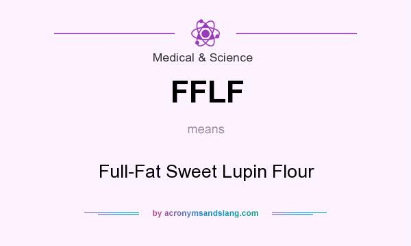 What does FFLF mean? It stands for Full-Fat Sweet Lupin Flour