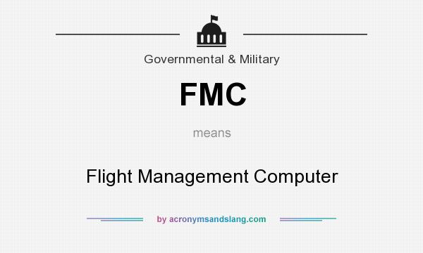 What does FMC mean? It stands for Flight Management Computer