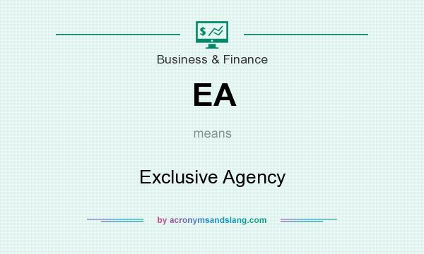 What does EA mean? It stands for Exclusive Agency