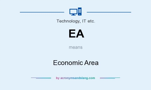 What does EA mean? It stands for Economic Area