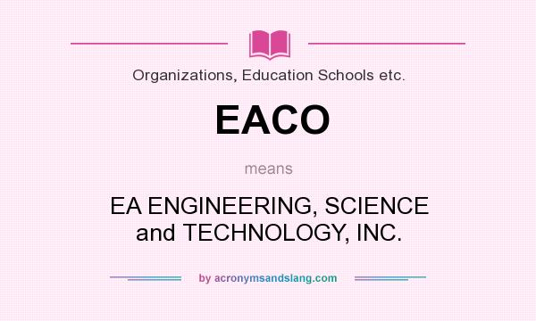 Eaco Ea Engineering Science And Technology Inc In Organizations