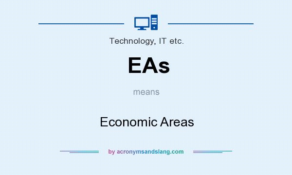What does EAs mean? It stands for Economic Areas