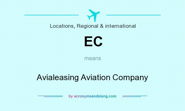 What does EC mean? It stands for Avialeasing Aviation Company