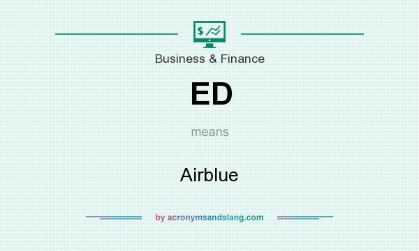 What does ED mean? It stands for Airblue