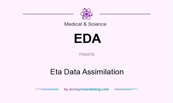 What does EDA mean? It stands for Eta Data Assimilation