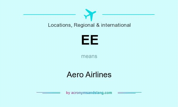 What does EE mean? It stands for Aero Airlines