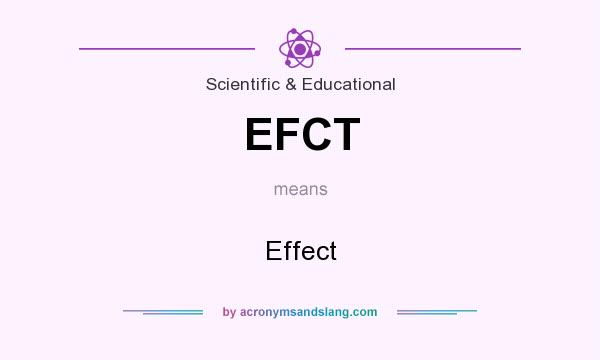 What does EFCT mean? It stands for Effect