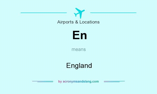 What does En mean? It stands for England