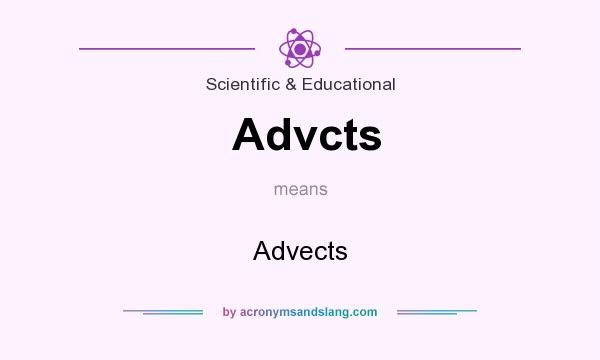What does Advcts mean? It stands for Advects