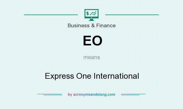What does EO mean? It stands for Express One International